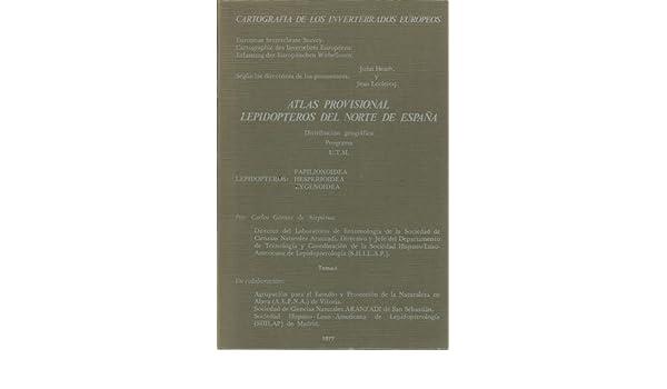 Atlas Provisional Lepidopteros - Tomo I - del Norte de España. Coedicion: Amazon.es: Libros en idiomas extranjeros