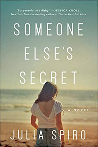 Front cover for the book Someone Else's Secret by Julia Spiro