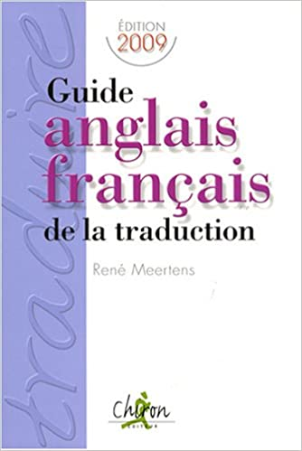 Amazon Fr Guide Anglais Francais De La Traduction Rene