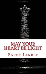 May Your Heart Be Light: A Christmas Faerie Tale (Faerie Holidays) (Volume 1)