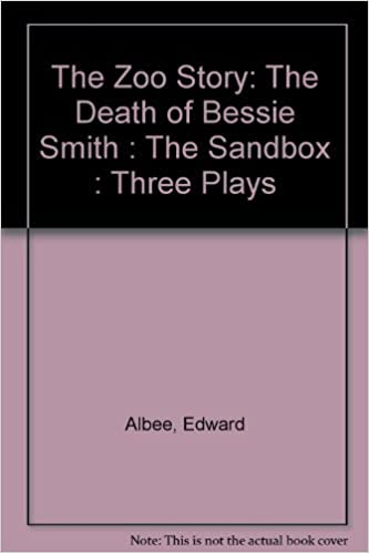 The Zoo Story The Death Of Bessie Smith The Sandbox Three Plays