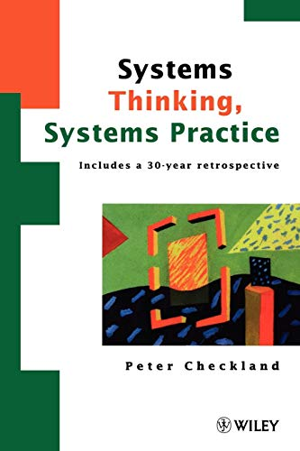 Systems Thinking, Systems Practice: Includes a 30-Year Retrospective