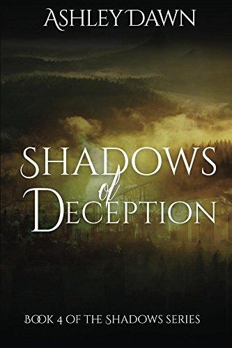 Shadows of Deception (Shadows Series Book 4) by [Dawn, Ashley]