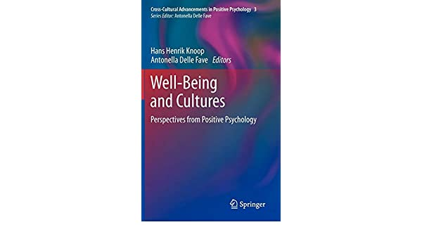 Well-Being and Cultures: Perspectives from Positive Psychology