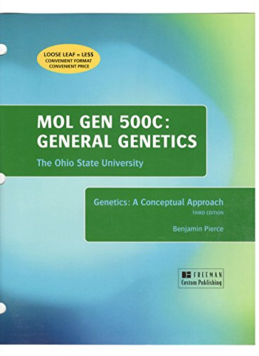 Genetics: A Conceptual Approach, MOL GEN 500C: General Genetics, The Ohio State University