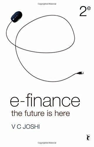 E-Finance: The Future is Here (Response Books)