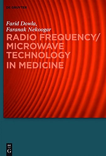 Radio Frequency/Microwave Technology in Medicine (Speech Technology and Text Mining in Medicine and Health Care)