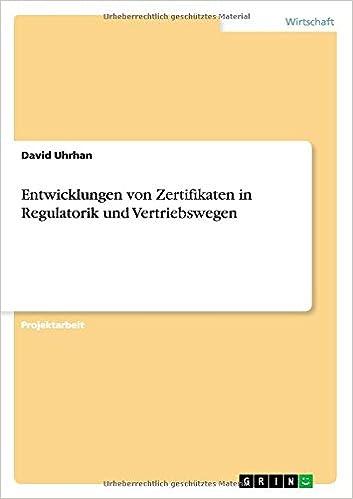 Entwicklungen von Zertifikaten in Regulatorik und Vertriebswegen ...