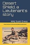 Desert Shield, a Lieutenant's story: