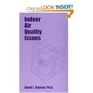 Indoor Air Quality Issues David Hansen