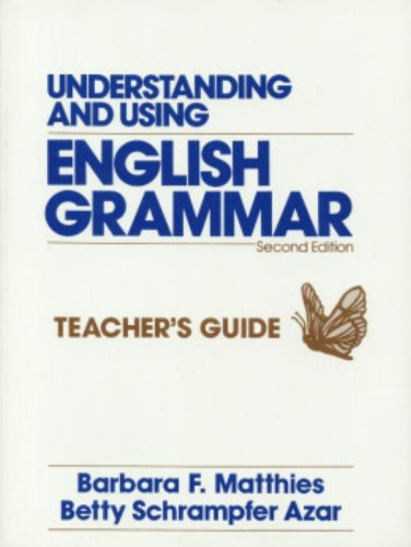 Understanding and Using English Grammar: Combined Teacher's Edition (Azar English Grammar) por Betty Schrampfer Azar