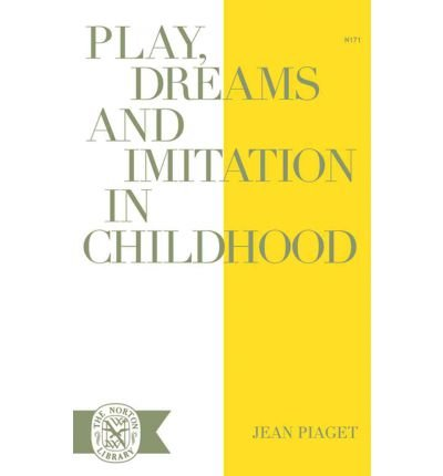 -play-dreams-and-imitation-in-childhood-by-piaget-jean-author-jan-01-1962-paperback-