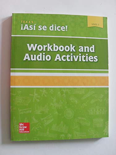Asi se dice! Texas Edition Level 3 -Workbook and Audio Activities ([2018 edition] Paperback)
