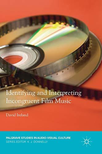 Identifying and Interpreting Incongruent Film Music