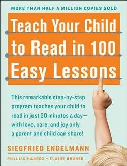 Siegfried Engelmann: Teach Your Child to Read in 100 Easy Lessons (Paperback); 1983 Edition