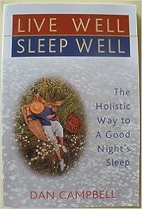 Descargar Libros Ebook Gratis Live Well, Sleep Well: The Holistic Way To A Good Nights Sleep PDF Español
