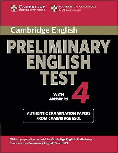 Cambridge Preliminary English Test 4 Pet Practice Tests Esol Cambridge 9780521755283 Books