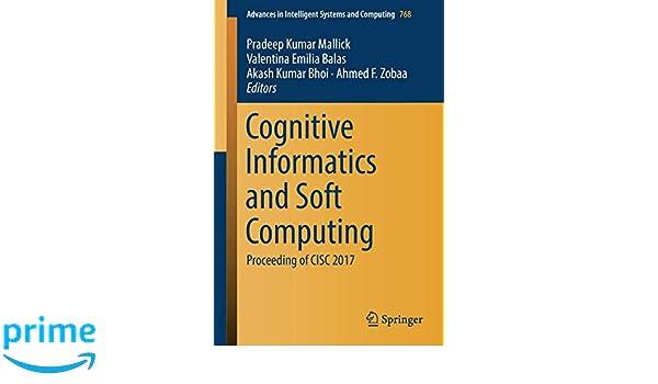 cognitive informatics and soft computing proceeding of cisc 2017
