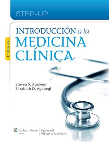 Introduccin a la medicina clnica (Lippincott's Step-Up) (Spanish Edition)