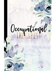 Occupational Therapist: Occupational Therapy Notebook, Occupational Therapy Gifts, 6x9 Journal, OT Notebook For Notes, Retirement, Appreciation, Christmas, Planning, Occupational Therapist Gifts
