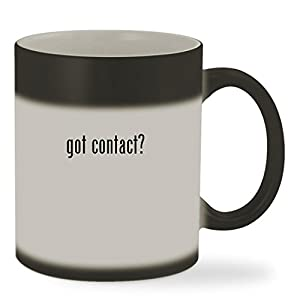 got contact? - 11oz Color Changing Sturdy Ceramic Coffee Cup Mug, Matte Black