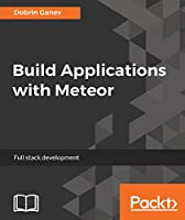 Build Applications with Meteor Front Cover