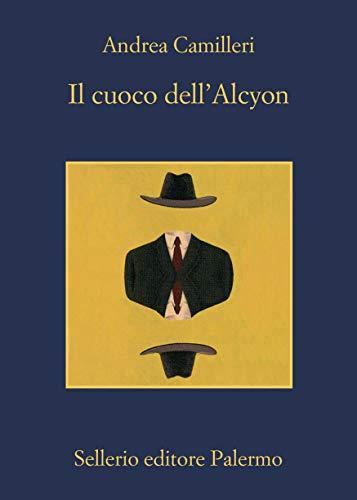 (Il cuoco dell'Alcyon (Il commissario Montalbano Vol. 30) (Italian Edition))