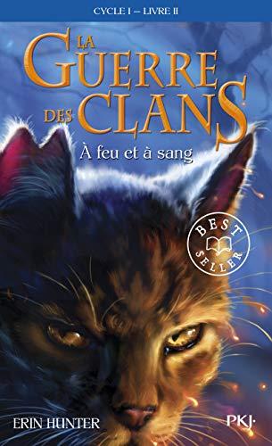 (Guerre Clans T2 a Feu Et a San (Warriors) (French Edition))