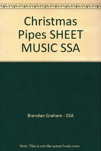 Christmas Pipes SHEET MUSIC SSA