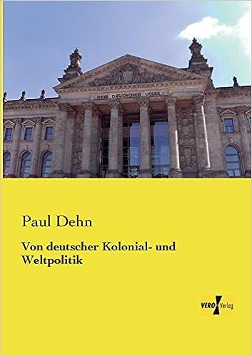 Book Von deutscher Kolonial- und Weltpolitik