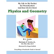 My Life in My Pocket for Preschoolers (and those who love them): Physics and Geometry