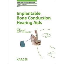 Implantable Bone Conduction Hearing Aids (Advances in Oto-Rhino-Laryngology)