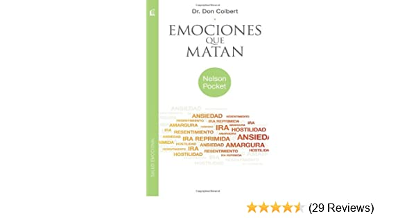 Emociones que matan (Nelson Pocket: Salud Emocional) (Spanish Edition): Don Colbert M.D.: Amazon.com: Books