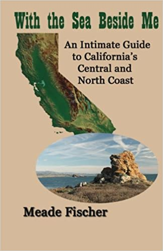 Book With the Sea Beside Me: An intimate guide to California's central and north coast
