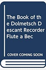 The book of the dolmetsch descant recorder flûte a bec Sheet music