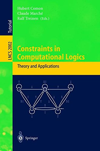 Constraints in Computational Logics: Theory and Applications: International Summer School, CCL