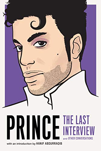 Pdf Biographies Prince: The Last Interview (The Last Interview Series)