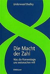 Die Macht der Zahl: Was die Numerologie uns weismachen will (German Edition)
