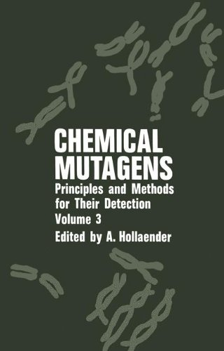 Chemical Mutagens: Principles and Methods for Their Detection. Volume 3