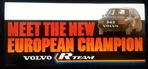 (1980 VOLVO 344 R-TEAM EUROPEAN CHAMPION COLOR STICKER DECAL - GREAT ORIGINAL)