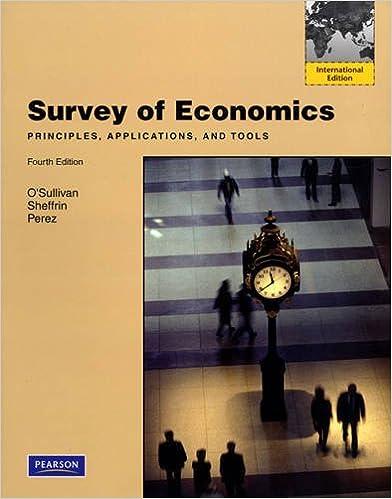 Survey of economics principles applications and tools survey of economics principles applications and tools 4th edition edition fandeluxe Choice Image