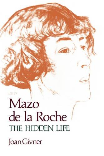 Mazo de la Roche: The Hidden Life