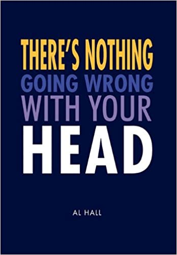 Book There's Nothing Going Wrong With Your Head