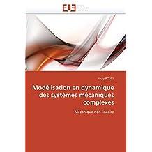 MODELISATION EN DYNAMIQUE DES SYSTEMES MECANI