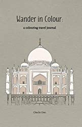 Wander in Colour - A Colouring Travel Journal