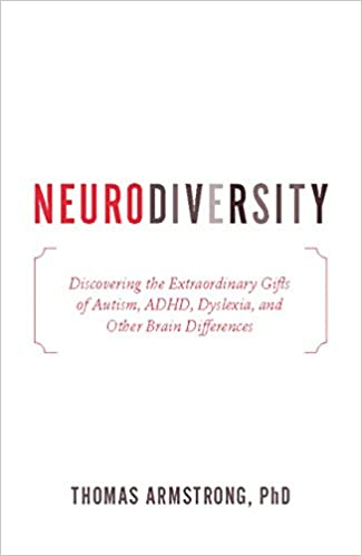 Brain Differences In Adhd >> Neurodiversity Discovering The Extraordinary Gifts Of