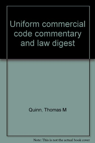 Uniform commercial code commentary and law digest