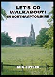 Let's Go Walkabout! in Northamptonshire
