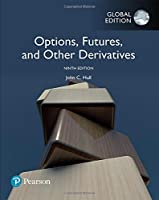 Options, Futures, and Other Derivatives, Global Edition, 9th Edition