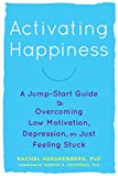 It's not just big choices that can radically change our lives—sometimes it's the small ones. Activating Happiness offers powerful, evidence-based strategies to help you conquer low motivation, nix negative moods, an...